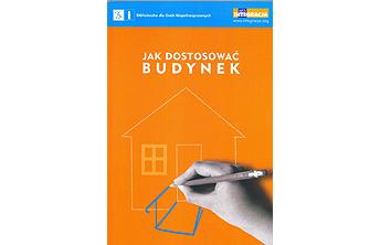 """Okładka publikacji """"Jak dostosować budynek"""""""