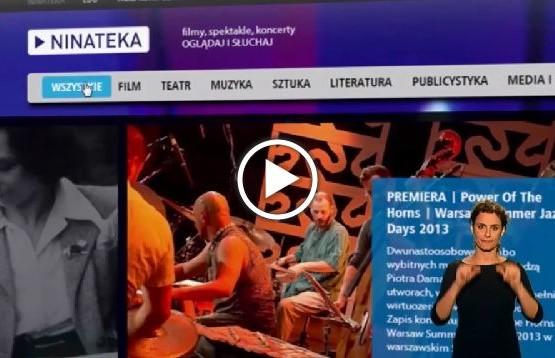 Strona multimedialnego portal Ninateka.pl, który zapewnia transkrypcję, tłumaczenie migowe oraz audiodeskrypcję wielu spektakli teatralnych i filmów