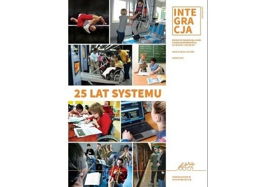 Okładka magazynu Integracja. Na niej 8 zdjęć przedstawiających osoby z niepełnosprawnością i tytuł: 25 lat systemu